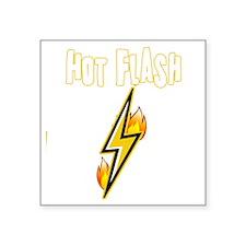 "Hot Flash Square Sticker 3"" x 3"""