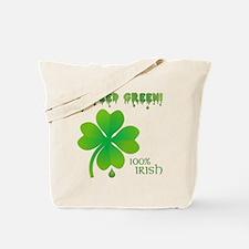 I BLEED GREEN Tote Bag