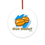 Got Basketballs? Ornament (Round)