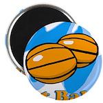 Got Basketballs? Magnet