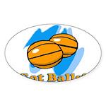 Got Basketballs? Oval Sticker