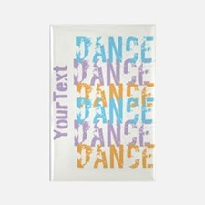 Customize DANCE DANCE DANCE Magnets