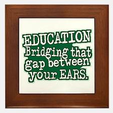 Education, Bridging The GAP Between Your Ears Fram