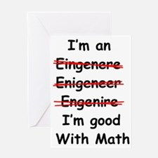 Im good with math Greeting Card