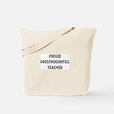 PROSTHODONTICS teacher Tote Bag
