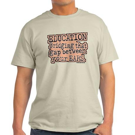 Education, Bridging That GAP Light T-Shirt