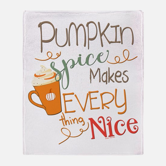 Pumpkin Spice Makes Everything Nice Throw Blanket