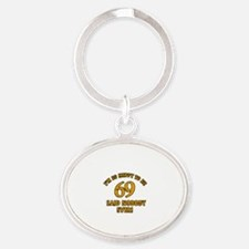 So happy to be 69 Oval Keychain