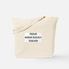 MARINE BIOLOGY teacher Tote Bag