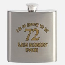 So happy to be 72 Flask