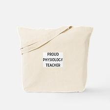 PHYSIOLOGY teacher Tote Bag