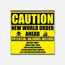"illuminati new world order  Square Sticker 3"" x 3"""