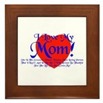 I Love Mom! Framed Tile