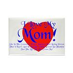 I Love Mom! Rectangle Magnet