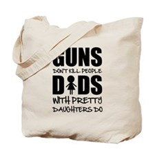 Guns Dont Kill People Tote Bag
