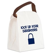 Lock Up Your Daughters Canvas Lunch Bag