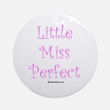 Little Miss Perfect Ornament (Round)