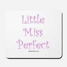 Little Miss Perfect Mousepad