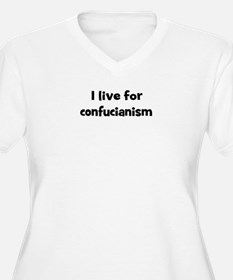 Live for confucianism T-Shirt