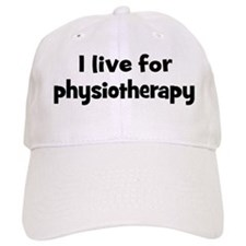Live for physiotherapy Baseball Cap