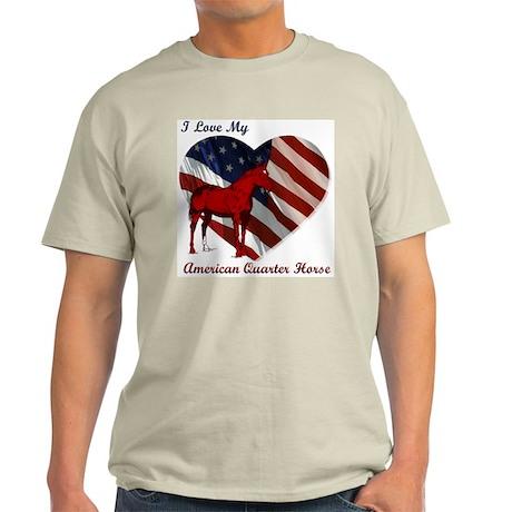 I love My American QH! Ash Grey T-Shirt