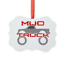 Mud Pickup Truck Ornament