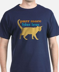 Purr More Hiss Less T-Shirt