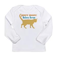 Purr More Hiss Less Long Sleeve Infant T-Shirt
