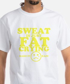 Sweat is just fat crying fitness wor Shirt