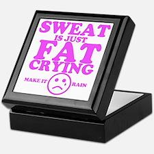 Sweat is just fat crying fitness work Keepsake Box