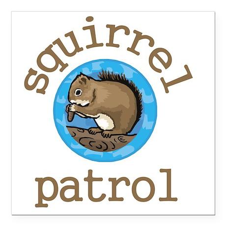 """Squirrel Patrol Square Car Magnet 3"""" x 3"""""""