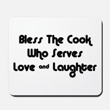 Bless The Cook Mousepad
