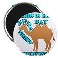 Happy Hump Day is Wednesday Magnet
