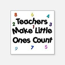 "Teacher Count Square Sticker 3"" x 3"""