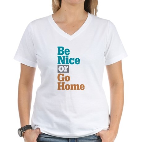 Be Nice Go Home Women's V-Neck T-Shirt