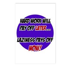 Laziness Pays Off Now Postcards (Package of 8)