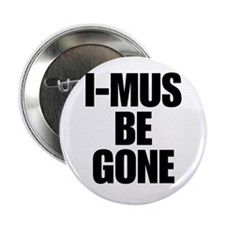 I-MUS Be Gone Button