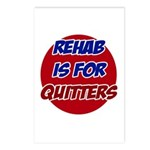 Rehab is for Quitters Postcards (Package of 8)