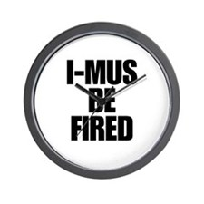 I-MUS Be Fired Wall Clock