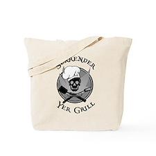 Surrender Yer Grill Black Tote Bag