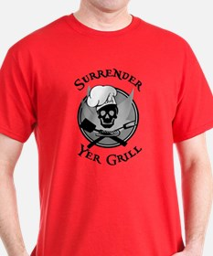 Surrender Yer Grill Black T-Shirt