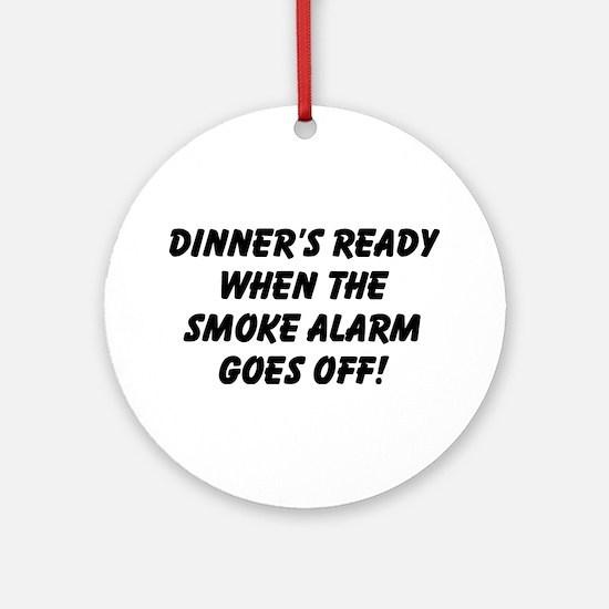 Dinner's Ready Ornament (Round)