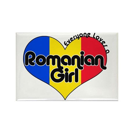 Everyone Loves a Romanian Girl Rectangle Magnet (1