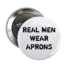 Real Men Wear Aprons Button