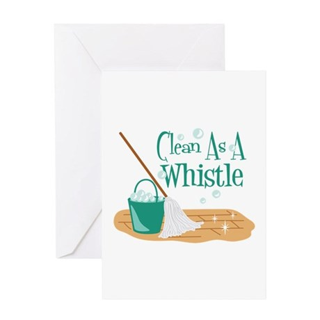 Clean As A Whistle Greeting Cards