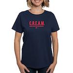 C.R.E.A.M. Women's T-Shirt