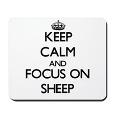 Keep calm and focus on Sheep Mousepad