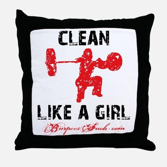 CLEAN LIKE A GIRL - WHITE II Throw Pillow