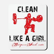 CLEAN LIKE A GIRL - WHITE II Mousepad