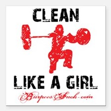 "CLEAN LIKE A GIRL - WHIT Square Car Magnet 3"" x 3"""